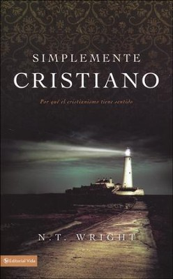 Simplemente Cristiano  (Simply Christian)  -     By: N.T. Wright