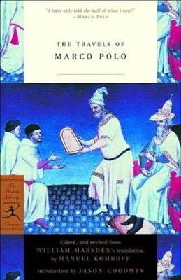 The Travels of Marco Polo  -     Edited By: Manuel Komroff     Translated By: William Marsden     By: Marco Polo