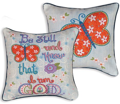 Be Still and Know Pillow  -     By: Annie Lapoint