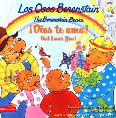 osos Berenstain, Dios te ama / God Loves You, Los, Berenstain Bears, God Loves You  -     By: Jan Berenstain, Mike Berenstain
