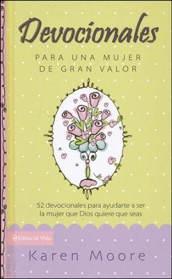 Devocionales para una mujer de gran valor, Becoming a Woman of Worth Devotional  -     By: Karen Moore