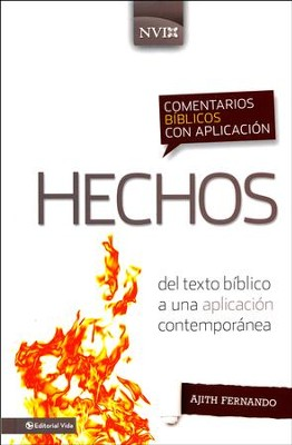 Comentario Bíblico con Aplicación NVI: Hechos  (The NIV Application Commentary Series: Acts)  -     By: Ajith Fernando