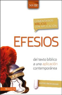 Comentario Biblico con Aplicacion NVI: Effesios  (The NIV Application Commentary Series: Ephesians)  -     By: Zondervan