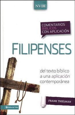 Comentario Biblico con Aplicacion NVI: Filipenses, eLibro  (NIV Application Commentary Series: Philippians)  -     By: Frank Thielman
