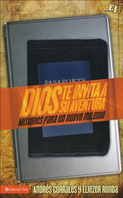 Dios te invita a su aventura, God's Invitation to Adventure  -     By: Eliezer Ronda, Andres Corrales