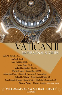 Vatican II: Fifty Personal Stories  -     By: William Madges, Michael J. Daley