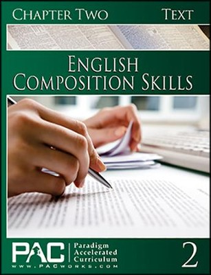 PAC English 2: Composition Skills Student Text, Chapter 2   -