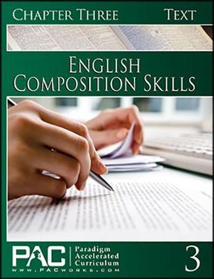 PAC English 2: Composition Skills Student Text, Chapter 3   -