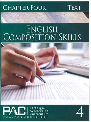PAC English 2: Composition Skills Student Text, Chapter 4   -