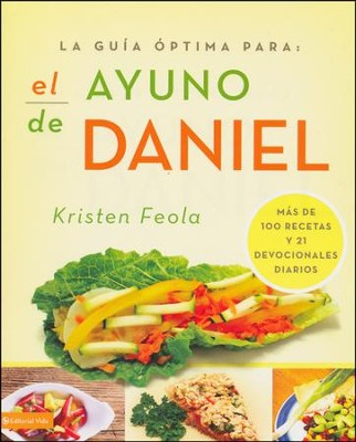 ayuno de Daniel, El, Ultimate Guide to the Daniel Fast  -     By: Kriesten Feola