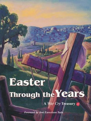 Easter Through the Years: A War Cry Treasury (Compilation)  -