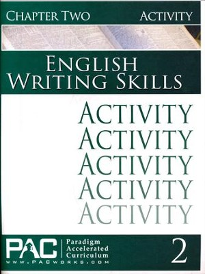 PAC English 3: Writing Skills Activities Booklet, Chapter 2   -