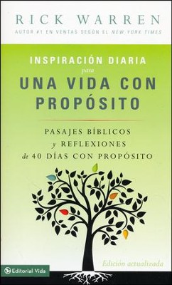 Inspiracion diaria para una vida con propsito, Daily Inspiration for the Purpose Driven Life  -     By: Rick Warren