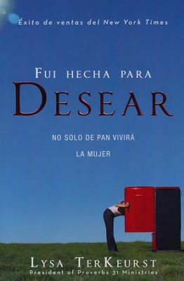 Fui Hecha para Desear  (Made to Crave)  -     By: Lysa TerKeurst