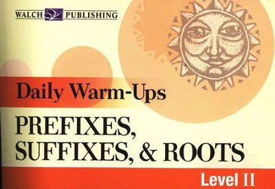Daily Warm-Ups: Prefixes, Suffixes & Roots   -