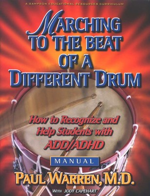 Marching To The Beat of A Different Drum - Manual  -     By: Paul Warren