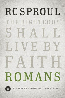 Romans: St. Andrew's Expositional Commentary-eBook   -     By: R.C. Sproul