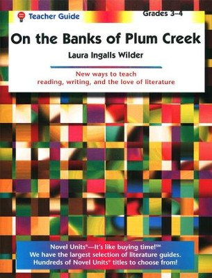On the Banks of Plum Creek, Novel Units Teacher's Guide, Gr. 3-4   -     By: Laura Ingalls Wilder