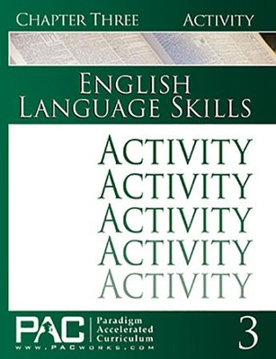 PAC English 1: Language Skills Activities Booklet, Chapter 3   -