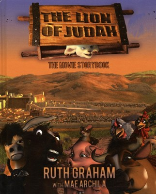 The Lion of Judah: The Movie Storybook  -     By: Ruth Graham