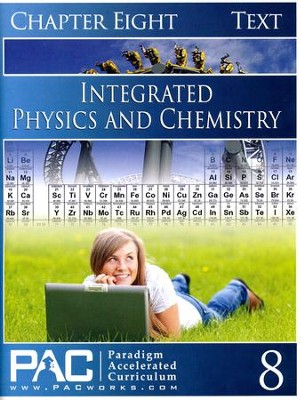 Integrated Physics & Chemistry Student Text, Chapter 8   -