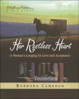 Her Restless Heart: A Woman's Longing for Love and Acceptance--Participant Book  -     By: Barbara Cameron