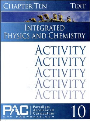 Integrated Physics and Chemistry Activity Booklet, Chapter 10   -