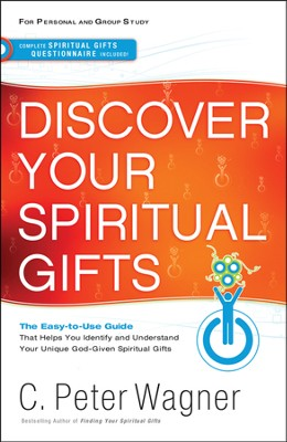 Discover Your Spiritual Gifts: Includes Study Guide  -     By: C. Peter Wagner