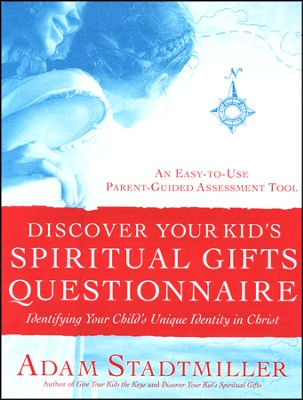 Discover Your Kid's Spiritual Gifts Inventory  -     By: Adam Stadtmiller