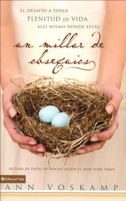 Un Millar de Obsequios  (One Thousand Gifts)  -     By: Ann Voskamp