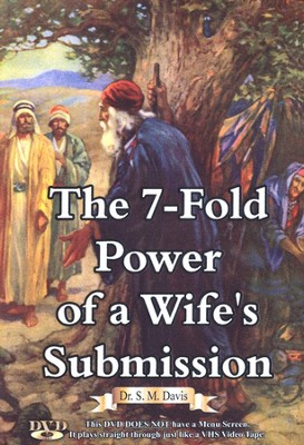 The 7-Fold Power of a Wife's Submission DVD   -     By: Dr. S.M. Davis