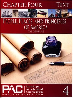 The People, Places and Principles of America; Chapter Four Text  -