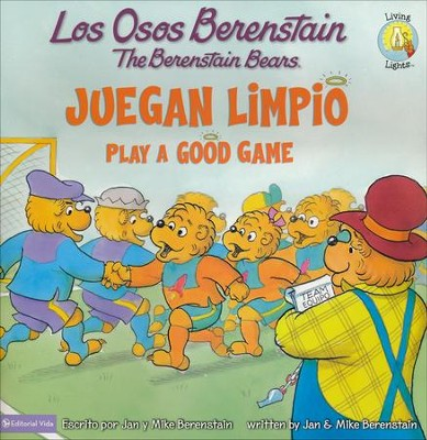 Los osos Berenstain Juegan Limpio/Play a Good Game  -     By: Jan Berestain, Mike Berestain