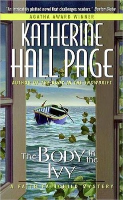 The Body in the Ivy, Volume 16, A Faith Fairchild Mystery  -     By: Katherine Hall Page