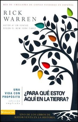 ¿Para Que Estoy Aqui en la Tierra?  (What on Earth Am I Here For?)  -     By: Zondervan