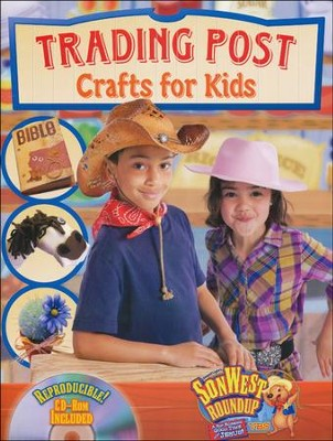 SonWest Roundup: Trading Post Crafts for Kids  -