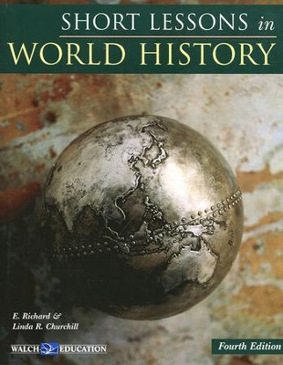 Short Lessons in World History, Fourth Edition   -     By: E. Richard Churchill, Linda R. Churchill