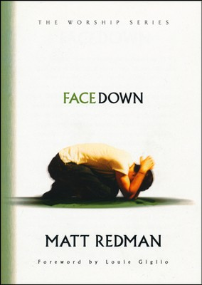 Face Down  -     By: Matt Redman