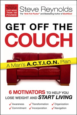 Get Off the Couch and Into Shape   -     By: Steve Reynolds