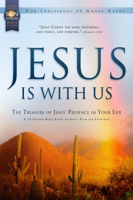 Jesus Is with Us: The Treasure of Jesus' Presence in Your Life: VBS 2013 SonWest Roundup Adult Son Seekers Bible Study  -