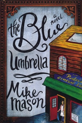 #1: The Blue Umbrella   -     By: Mike Mason
