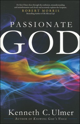 Passionate God  -     By: Dr. Kenneth C. Ulmer