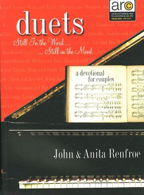 Duets: Still in the Word . . . Still in the Mood   -     By: John Renfroe, Anita Renfroe