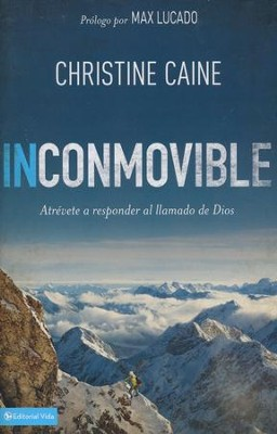 Inconmovible  (Undaunted)  -     By: Christine Caine