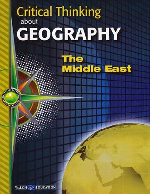 Critical Thinking about Geography: The Middle East  -