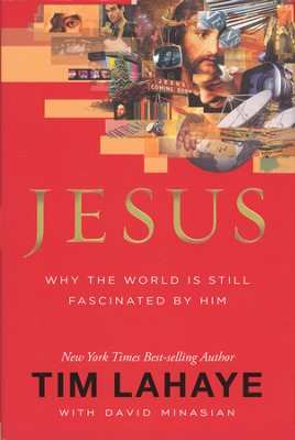 Jesus: Why the World is Still Fascinated by Him - Slightly Imperfect  -     By: Tim LaHaye, David Minasian