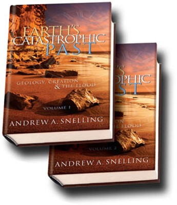 Earth's Catastrophic Past, volumes 1 & 2   -     By: Andrew A. Snelling