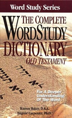 The Complete Word Study Dictionary, Old Testament - Slightly Imperfect  -