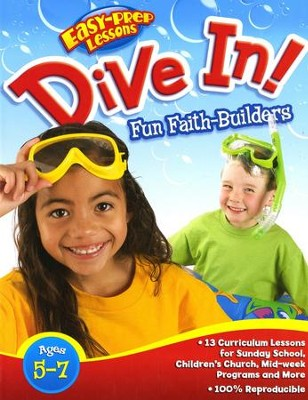 Dive In! Easy Prep Lessons for Ages 5 to 7   -