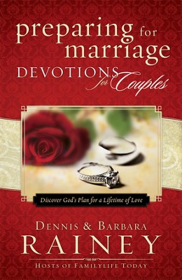 Preparing for Marriage Devotions for Couples: Discover God's Plan for a Lifetime of Love  -     By: Dennis Rainey, Barbara Rainey